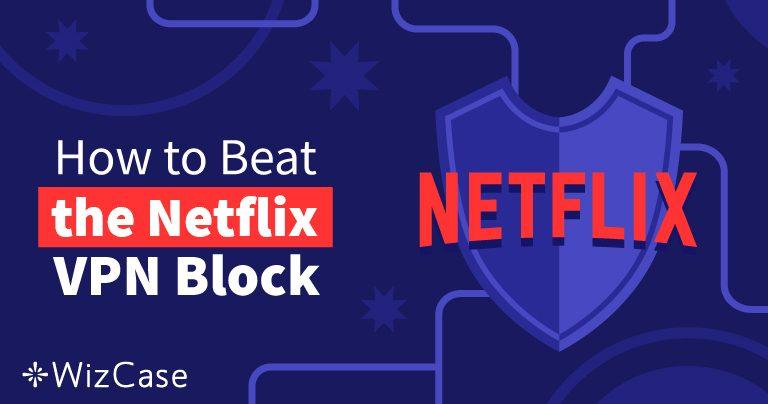 10 найкращих VPN для Netflix у 2020 (+ БЕЗКОШТОВНІ ПРОБНІ ПЕРІОДИ)