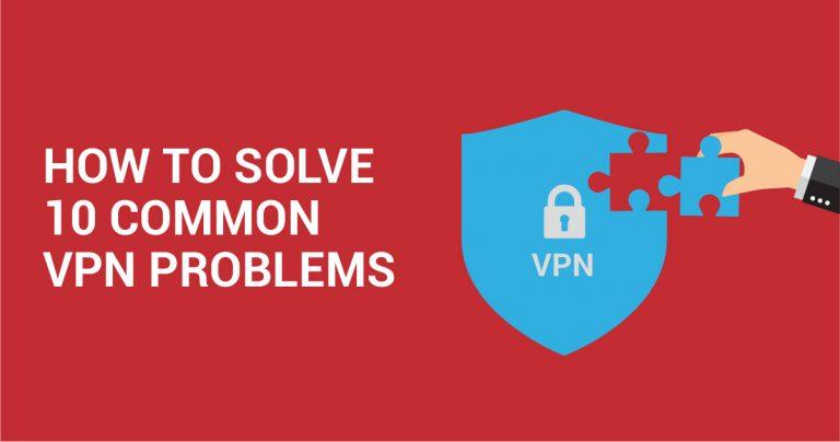 10 найпоширеніших помилок VPN та способи їх вирішення