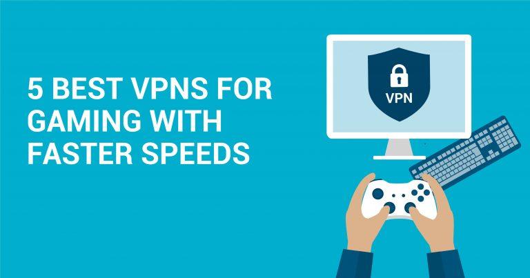 5 кращих та найшвидших служб VPN для онлайн-ігор