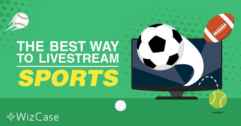 Як безкоштовно переглядати прямі спортивні трансляції – Оновлено у 2020 році