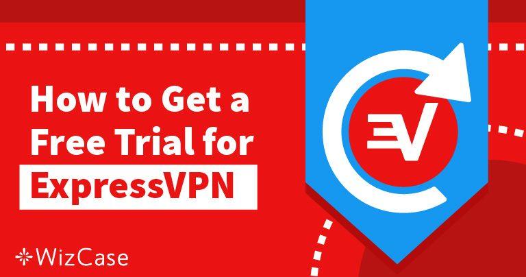 Безкоштовно використовуйте пробну версію ExpressVPN протягом 30 днів – Ось як це зробити
