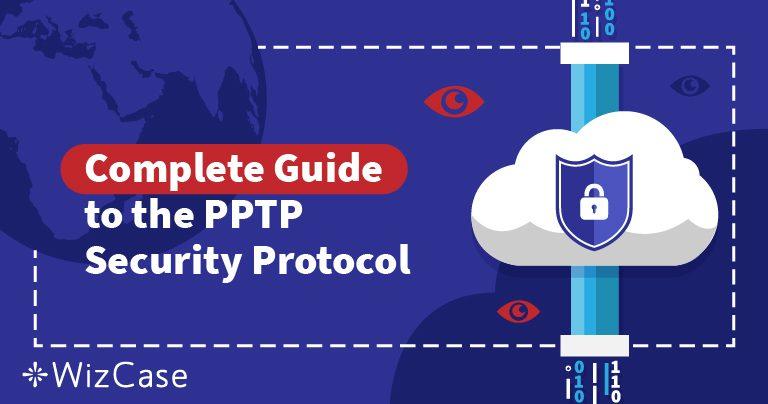 Роз'яснення Протоколів Безпеки VPN: Протокол PPTP