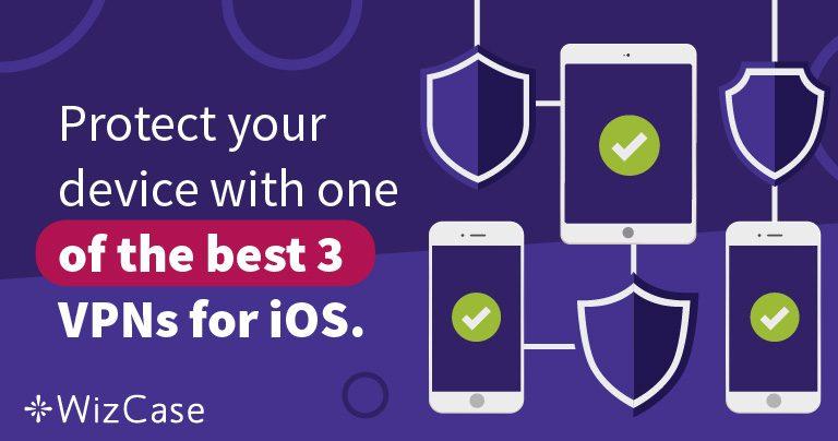 3 найкращі VPN для iOS