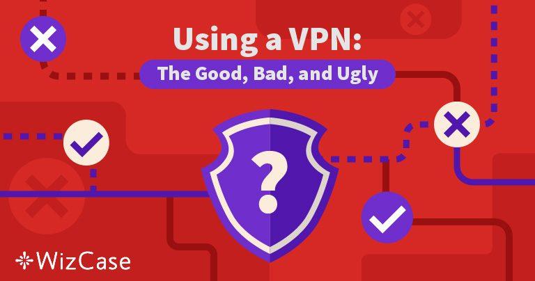 Всі «за» та «проти» використання VPN в 2020 році