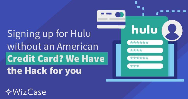 Як оформити підписку на послуги Hulu без кредитної картки США