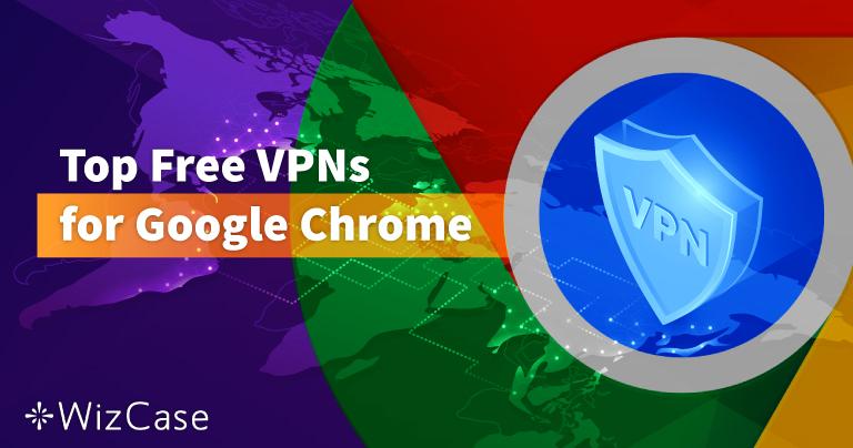 Топ-6 безкоштовних VPN для Google Chrome