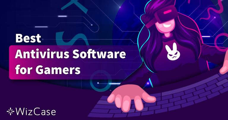 Кращий антивірус для комп'ютерних ігор у 2021 – топ-5