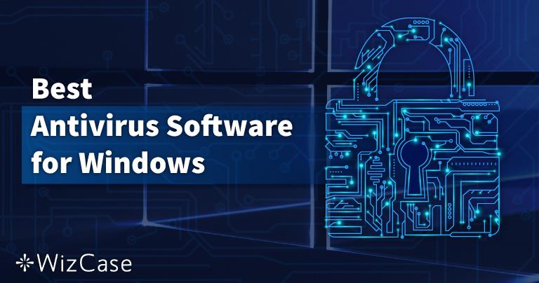 10 найкращих антивірусів для Windows – Жовтень 2021