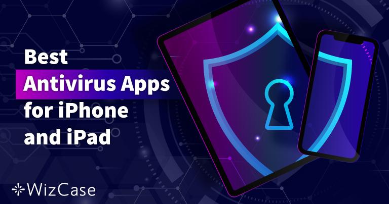 5 найкращих антивірусів на iOS для iPhone та iPad (оновлено в 2021)